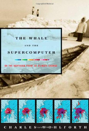 The Whale and the Supercomputer: On the Northern Front of...