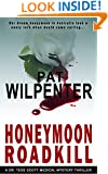 Honeymoon Roadkill - A Dr. Tess Scott Medical Mystery Thriller (Romantic Thriller) (Doctor Tess Book 3)