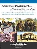 Appropriate Development for Nomadic Pastoralists