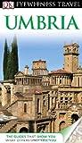DK Eyewitness Travel Guide: Umbria (DK Eyewitness Travel Guides)