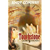Touchstone (1. The Sins of the Fathers) - a time travel sagaby Andy Conway