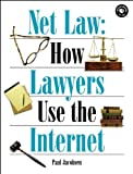 Net Law:  How Lawyers Use the Internet (Songline Guides)