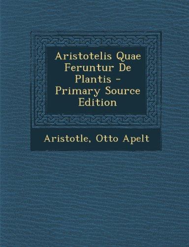 Aristotelis Quae Feruntur De Plantis