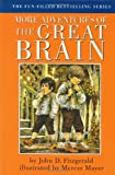 More Adventures of the Great Brain (0803725914) by John D. Fitzgerald