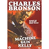 Machine Gun Kelly (NL)by Charles Bronson