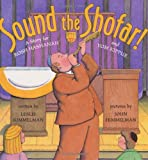Sound the Shofar!: A Story for Rosh Hashanah and Yom Kippur