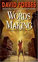 The Words of Making: The Osserian Saga: Book Two (Osserian Saga Trilogy)