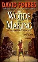 The Words of Making: The Osserian Saga: Book Two (Osserian Saga Trilogy)
