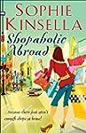 Shopaholic Abroad: (Shopaholic Book 2...