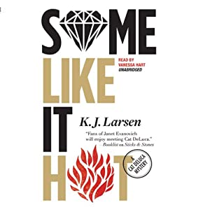 Some Like It Hot: A Cat DeLuca Mystery, Book 3 | [K. J. Larsen]