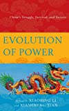 img - for Evolution of Power: China's Struggle, Survival, and Success book / textbook / text book