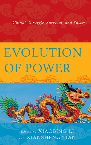 Evolution of Power: China's Struggle, Survival, and Success