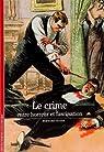 Le crime : Entre horreur et fascination par Oudin