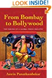 From Bombay to Bollywood: The Making of a Global Media Industry (Postmillennial Pop)