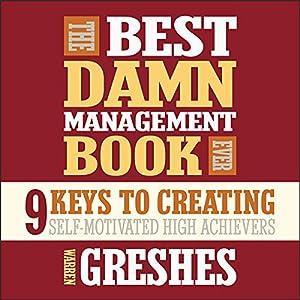 The Best Damn Management Book Ever Audiobook