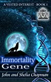 img - for A Vested Interest - Immortality Gene book / textbook / text book