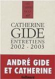 echange, troc Catherine Gide, Jean-Pierre Prévost, Jean-Claude Perrier, Dominique Iseli, Collectif - Entretiens : 2002-2003