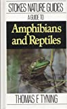 img - for A Guide to Amphibians and Reptiles (Stokes Nature Guides) book / textbook / text book