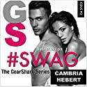 #Swag Audiobook by Cambria Hebert Narrated by Melissa Moran, Joe Hempel