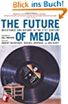 The Future of Media: Resistance and R...