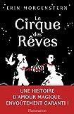 Le cirque des rêves par Erin Morgenstern