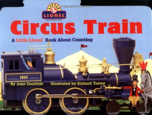Circus Train: A Little Lionel Book About Counting (Little Lionel Books)