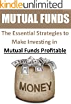 Mutual Funds: The Essential Strategie...