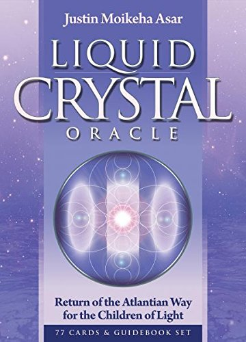 Liquid Crystal Oracle: Return of the Atlantian Way for the Children of Light Oracle Card and Book Set