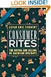 Consumer Rites: The Buying and Sellin...