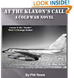 At The Klaxon's Call: What If We Actually Went to War in 1960's