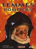 echange, troc Carlo Zaglia, Djamel Ben Mohamed - Femmes pompiers