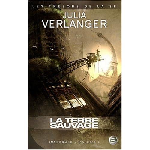 La Terre sauvage [Julia Verlanger] coup de coeur 51-0knmiInL._SS500_