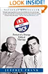 Ike and Dick: Portrait of a Strange P...