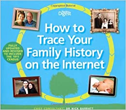 How to Trace Your Family History on the Internet: Find ...