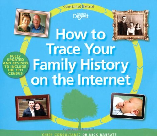 How to Trace Your Family History on the Internet: Find Your Ancestors the Easy Way.