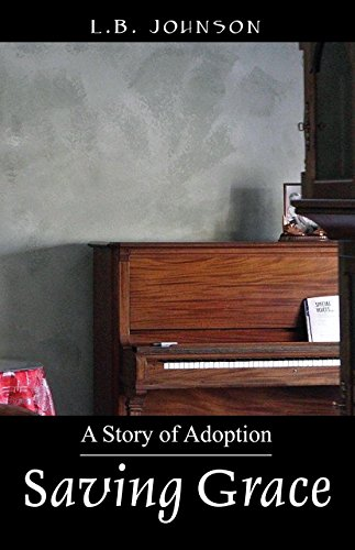 Book: Saving Grace - A Story of Adoption by LB Johnson