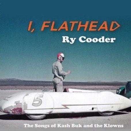 Ry Cooder - I,flathead - Zortam Music