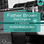 Der Rote Mond von Meru (Father Brown - Das Original 40) | Gilbert Keith Chesterton