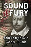 img - for Sound & Fury: Shakespeare Goes Punk (Volume 1) book / textbook / text book