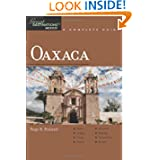 Oaxaca: A Complete Guide (Great Destination Mexico)