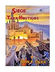 Siege of Tarr-Hostigos (Kalvan Series)