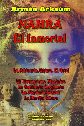 NAMRÁ, El Inmortal