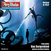 Das Sorgenkind (Perry Rhodan 2757) | Tanja Kinkel