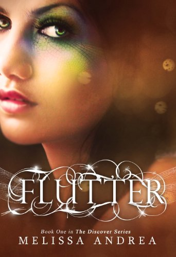 Flutter (Flutter, The Discover Series) by Melissa Andrea