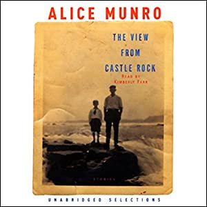 The View from Castle Rock (Unabridged Selections) Audiobook