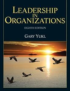 Leadership In Organizations (8th Edition)