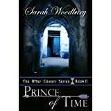 Prince of Time (The After Cilmeri Series)by Sarah Woodbury