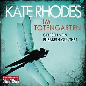 Im Totengarten | [Kate Rhodes]