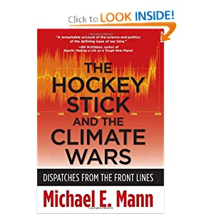 The Hockey Stick and the Climate Wars - Michael Mann