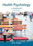 Health Psychology (0335222641) by Ogden, Jane